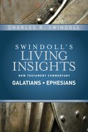 Slintc: Insights on Galatians, Ephesians (Swindolls New Testment Insights Series)