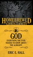 The Homebrewed Christianity Guide to God (Homebrewed Christianity Series)