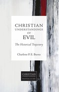 Christian Understandings of Evil (Christian Understandings Series)