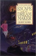 Escape With the Dream Maker (#09 in Seven Sleepers Series)