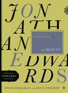 Jonathan Edwards on Beauty (Essential Edwards Collection Series)