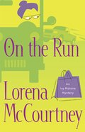On the Run (#03 in Ivy Malone Mystery Series)