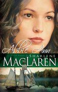 Abbie Ann (#03 in Daughters Of Jacob Kane Series)
