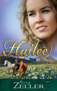Hailee (#03 in The Montana Skies Series)