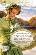 Romancing America: Central Park Rendezvous (Romancing America Series)