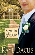 Stand-In Groom (#01 in Brides Of Bonneterre Series)