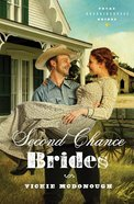 Second Chance Brides (#02 in Texas Boardinghouse Brides Series)