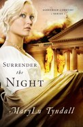Surrender to the Night (#02 in Surrender To Destiny Series)