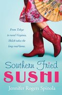 Southern Fried Sushi (#01 in Southern Fried Sushi Series)