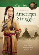 American Strugle (4 in 1) (Sisters In Time Series)