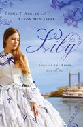Lily (#01 in Song Of The River Series)