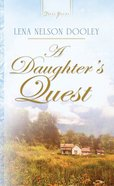 A Daughters Quest (Heartsong Series)