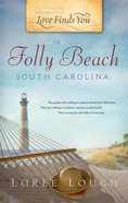In Folly Beach, South Carolina (Love Finds You Series)