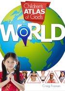 Childrens Atlas of Gods World