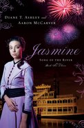 Jasmine (#03 in Song Of The River Series)