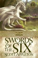 Swords of the Six (#01 in Swords Of The Dragons Series)