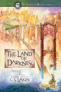 The Land of Darkness (#03 in The Gates Of Heaven Series)