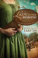 Lady in the Making (#03 in Prairie Dreams Series)