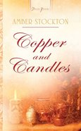 Copper and Candles (Michigan Brides #01) (Heartsong Series)