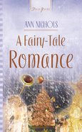 A Fairy Tale Romance (#558 in Heartsong Series)