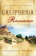 3in1: Romancing America: California Romance (Romancing America Series)
