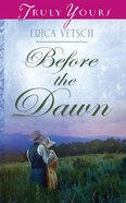 Before the Dawn (#952 in Heartsong Series)