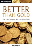 Better Than Gold (The Discovery Series)