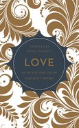 Love (Our Daily Bread Devotional Series)