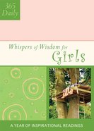 For Girls (Daily Whispers Of Wisdom Series)