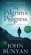 The Pilgrims Progress (Faith Classics Series)
