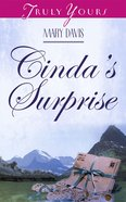 Cindas Surprise (Rawlings Family #01) (#399 in Heartsong Series)