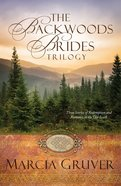 The Backwoods Brides Trilogy (Backwoods Buccaneers Series)