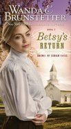 Betsys Return (#02 in Brides Of Lehigh Canal Series)