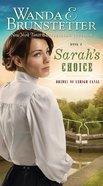 Sarahs Choice (#03 in Brides Of Lehigh Canal Series)