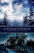 A Texans Honor (#02 in Heart Of A Hero Series)