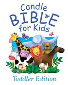 Candle Bible For Kids Toddler Edition (Candle Bible For Toddlers Series)