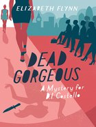 Dead Gorgeous (A Mystery For D I Costello Series)