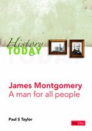 History Today - James Montgomery (History Today (Dayone) Series)