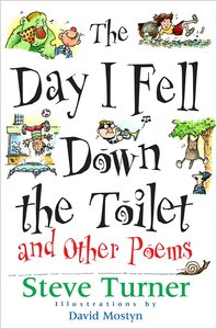 Day I Fell Down the Toilet & Other Poems