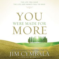 You Were Made For More (Unabridged, Mp3)