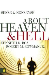 About Heaven & Hell (Sense & Nonsense Series)