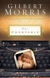 The Courtship (Singing River Series)