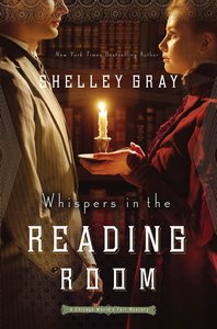 Whispers in the Reading Room (#02 in The Chicago Worlds Fair Mystery Series)