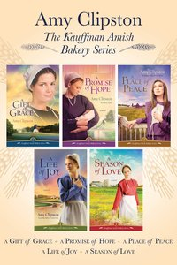 The Kauffman Amish Bakery Collection (#01 in Kauffman Amish Bakery Series)