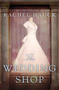 The Wedding Shop (Unabridged 11 Cds)