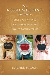The 3in1: Royal Wedding Collection (The Royal Wedding Series)