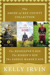 The 3in1 Amish of Bee County Collection (Amish Of Bee County Series)