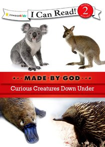 Curious Creatures Down Under (I Can Read!2/made By God Series)