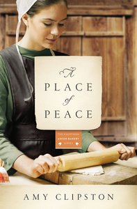A Place of Peace (#03 in Kauffman Amish Bakery Series)