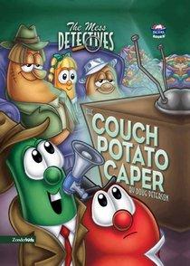 The Couch Potato Caper (#04 in Veggie Tales: The Mess Detectives (Veggietales) Series)